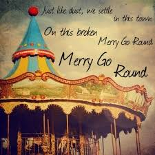 quotes about merry go 49 quotes