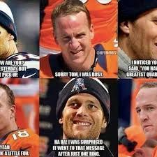 Peyton Manning Meme - peyton manning vs tom brady meme generator tom brady vs peyton in