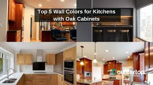 kitchen paint colors with oak cabinets and stainless steel appliances top 5 wall colors for kitchens with oak cabinets and white