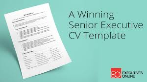 executive resume template a winning senior executive cv template eo masterclass part 1