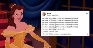 Meme Disney Princesses - we need a disney princess meme quickly derails from genuine to