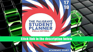 read online the palgrave student planner 2017 18 palgrave study