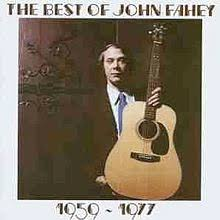 the best of fahey 1959 1977