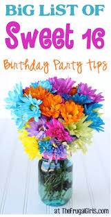 sweet 16 birthday party ideas 21 sweet 16 birthday party ideas ultimate guide the frugal