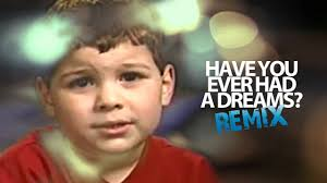 I Had A Dream Meme - kid makes no sense remix dreams song youtube