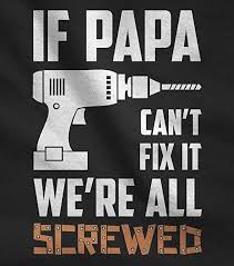 Christmas Gift Dad - amazon com if papa can u0027t fix it we u0027re all screwed gift for