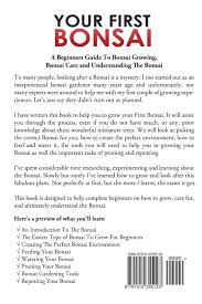 Beginners How To Grow Just by Your First Bonsai A Beginners Guide To Bonsai Growing Bonsai