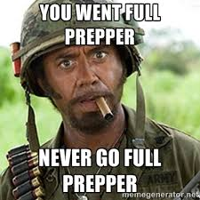 Doomsday Preppers Meme - most americans aren t prepared for a disaster but should they be