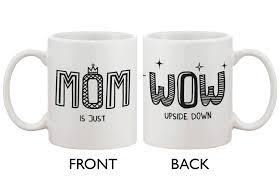 com cute ceramic coffee mug for mom mom is just wow upside down