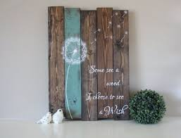 dandelion wood plaques wall reclaimed wood sign some see a i choose to by tinhatdesigns