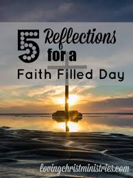 Inspirational Christian Memes - 5 reflections for a faith filled day powerful words christian and