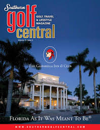 southern golf central magazine v17 issue 5 u2022 interactive by