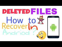 recover deleted photos android without root how to recover deleted files in android without root
