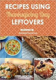 8 recipes using thanksgiving day leftovers fitfluential