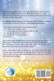 amazon com mary magdalene speaks from heaven a divine revelation