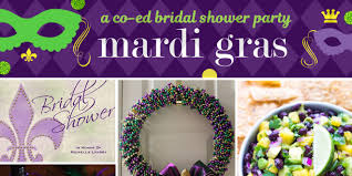 coed bridal shower easy ways to plan a mardi gras bridal shower that is co ed