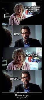 Dr House Meme - memes e imagenes chistosas de dr house humor taringa