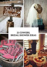 Wedding Shower Ideas by 21 Funny Cowgirl Bridal Shower Ideas To Try Weddingomania