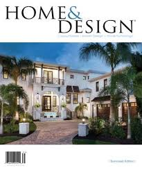 home design for 2017 home design magazine 2017 suncoast florida edition by anthony