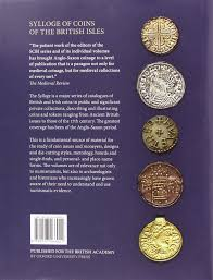 the lyon collection of anglo saxon coins sylloge of coins of the