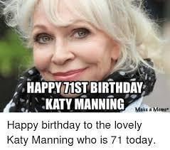 Make A Birthday Meme - happyt1st birthday katy manning li make a meme happy birthday to
