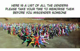 All Memes List - here is a list of all the genders please take your time to memorise