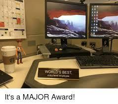 Worlds Best Meme - weader world s best entry level employee it s a major award meme