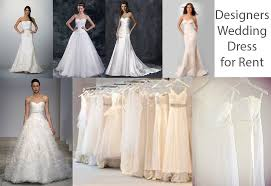 wedding dresses for rent designers emasscraft org