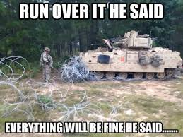 Everything Is Fine Meme - 30 very funny army meme picture that will make you laugh