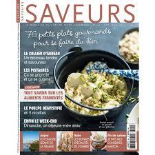 gourmand magazine cuisine saveurs septembre 2017 le magazine de l de vivre gourmand