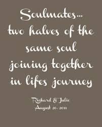 wedding quotes journey begins soulmates two halves of the same soul joining together in lifes