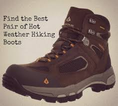 s lightweight hiking boots size 12 the best weather hiking boots for your adventure all