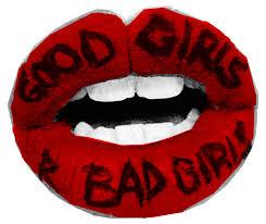 Bad Girls Lyrics Good Girls Are Bad Girls Via On We Heart It