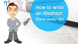 How To Write A Perfect by How To Write An Abstract Some Useful Tips Youtube