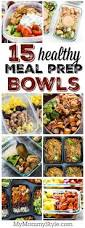 15 healthy meal prep bowl recipes my mommy style recipes