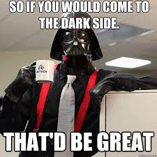 Lumbergh Office Space Meme - star wars hilarious sith memes that would make darth vader cry