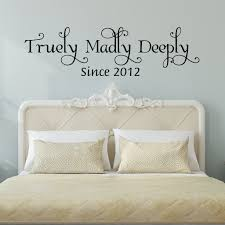 Master Bedroom Wall Hangings Truly Madly Deeply Wall Decal By Decor Designs Decals Bedroom Wall D