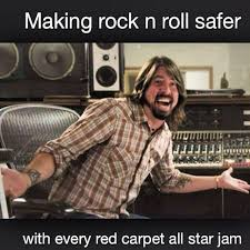 Foo Fighters Meme - rock roll made safer foo fighters record with joe walsh dave