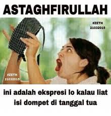 Astaghfirullah Meme - astaghfirullah zeth 21032015 zeth 21032015 ini adalah ekspresi lo