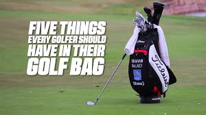 five things every golfer should have in their bag youtube