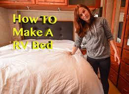 Sleep Number Bed Sheets To Fit Rv Bedding How To Make Your Rv Bed Comfortable Youtube