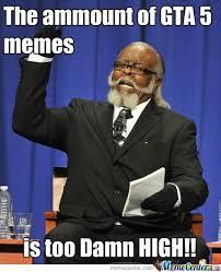 Gta 4 Memes - deluxe gta 4 memes gta 5 memes by qwop129 meme center kayak