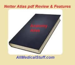 Netter Atlas Of Human Anatomy Online Netter Atlas Of Human Anatomy Pdf Review U0026 Buy Hard Copy