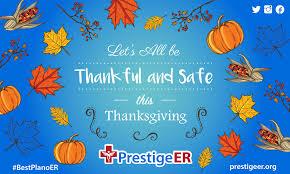 thanksgiving safety stay safe and enjoy prestige er best 24