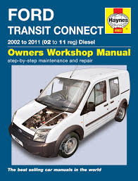 haynes workshop repair manual for ford transit connect diesel 02