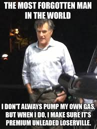 Meme Own Photo - mitt romney pumping his own gas mitt romney know your meme