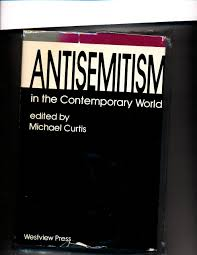 michael curtis antisemitism in the contemporary world michael curtis