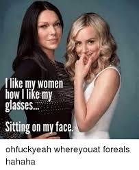 Sit On My Face Meme - 25 best memes about sit on my face meme sit on my face memes