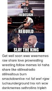 Wwf Memes - ullins redesign castllrealzus on twitter rebuild slay the king get