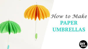 How To Make Paper Umbrellas - how to make paper umbrellas step by step tutorial